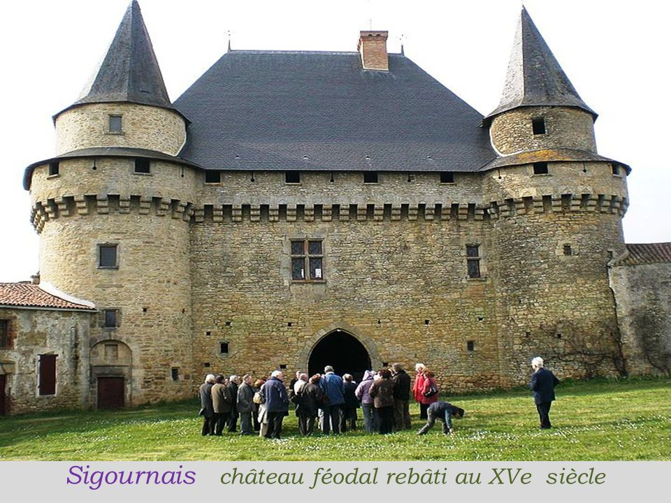 Sigournais château féodal rebâti au XVe siècle
