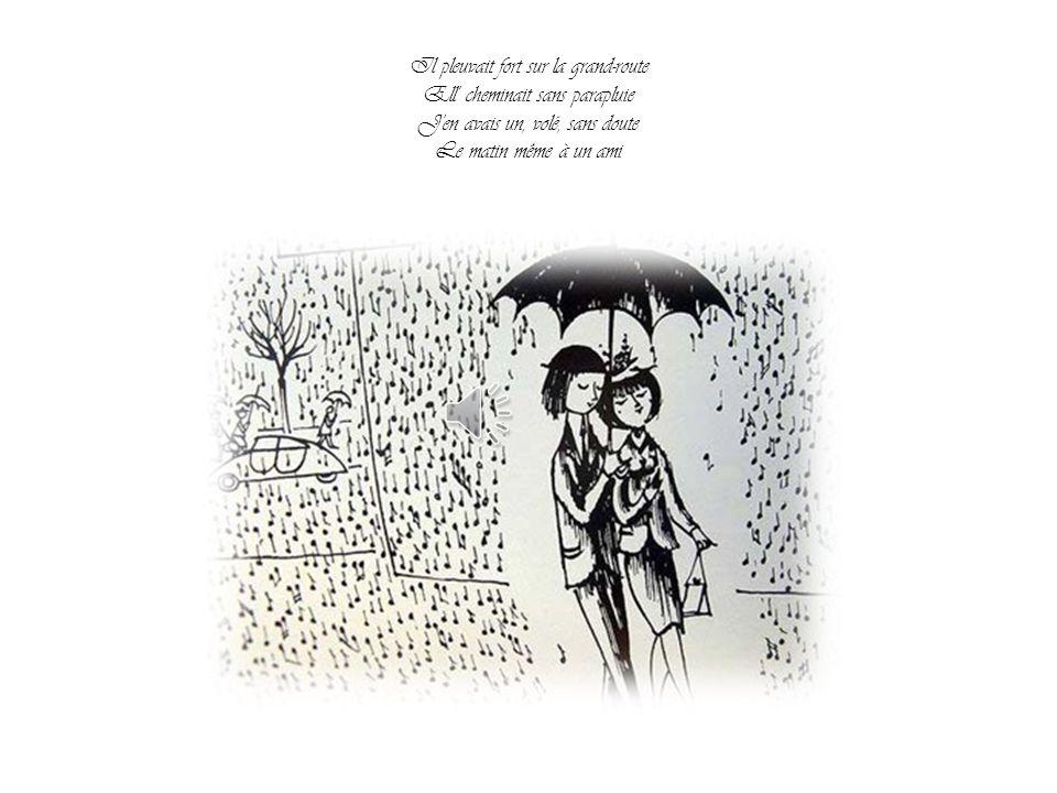 Un p tit coin d parapluie Contre un coin d paradis Elle avait quelque chos d un ange