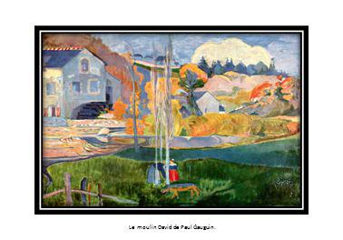 Le moulin David de Paul Gauguin.