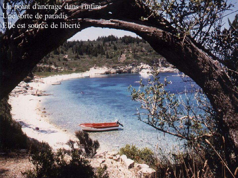 Une oasis dans le désert Protestation contre la mer Un havre dans la perdition Une île, c'est une chanson