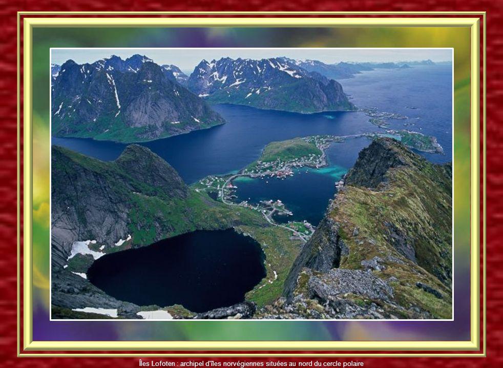Îles Lofoten : archipel d'îles norvégiennes situées au nord du cercle polaire