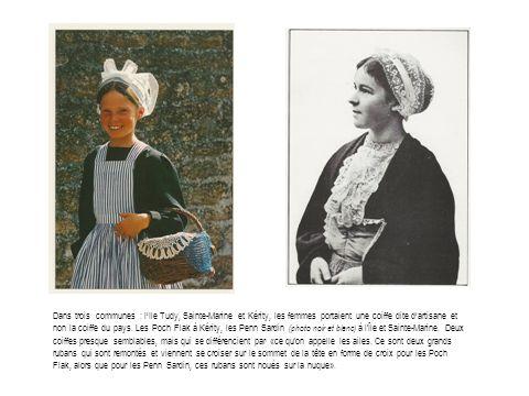 Dans trois communes : lIle Tudy, Sainte-Marine et Kérity, les femmes portaient une coiffe dite dartisane et non la coiffe du pays.