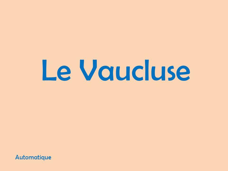 Le Vaucluse Automatique