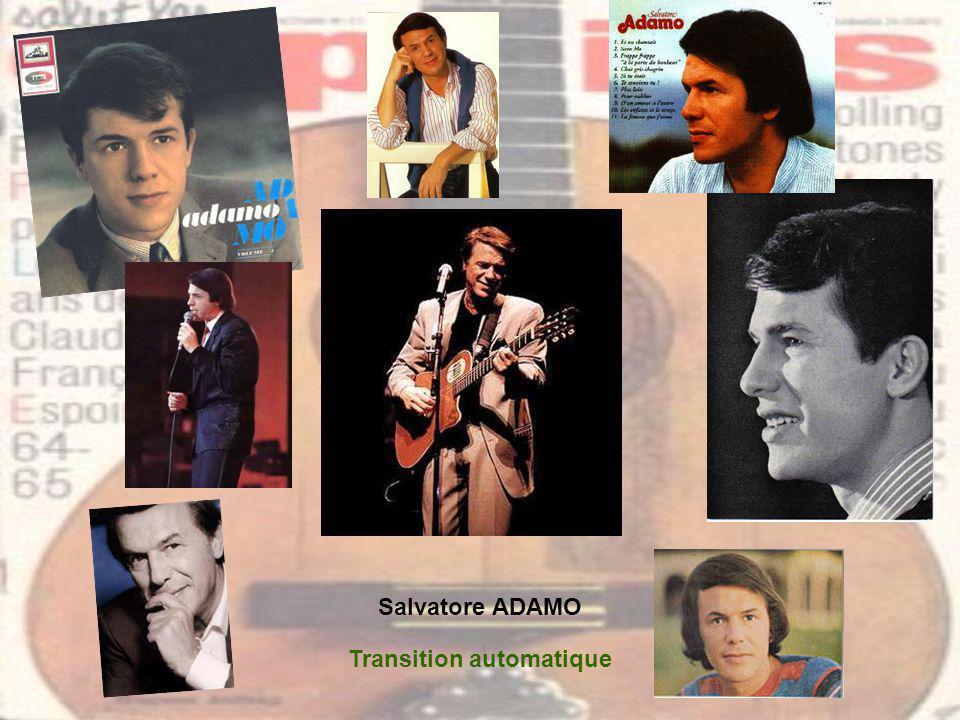 Salvatore ADAMO Transition automatique