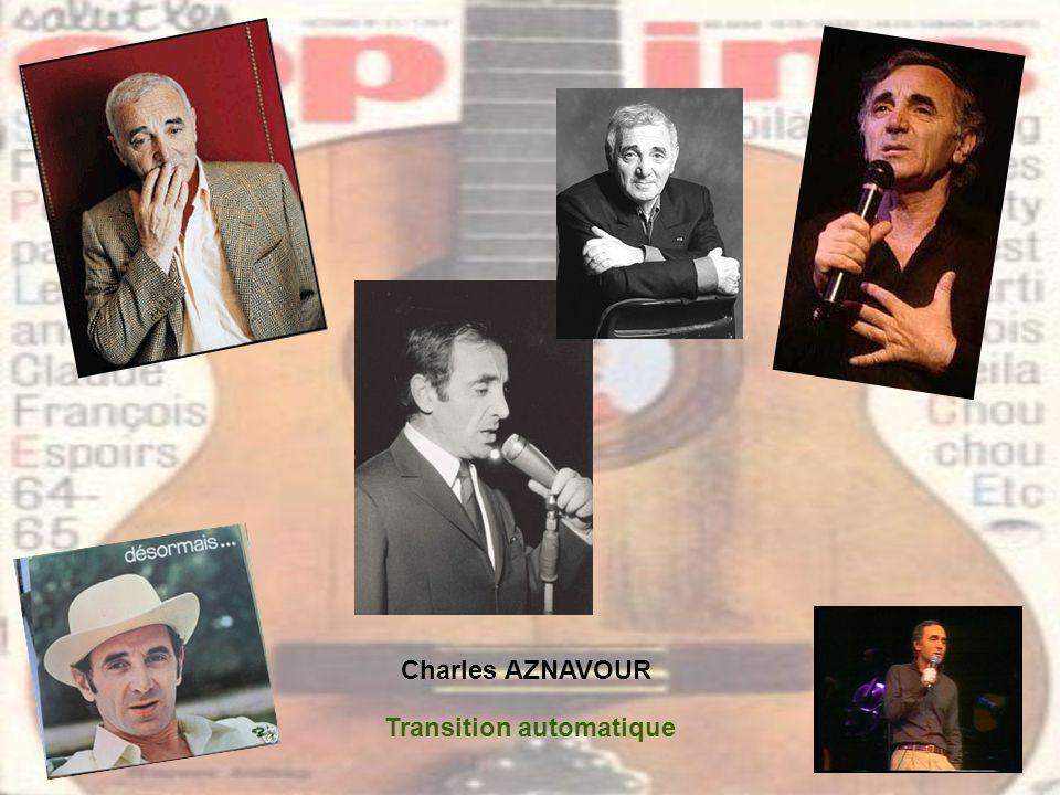 Charles AZNAVOUR Transition automatique