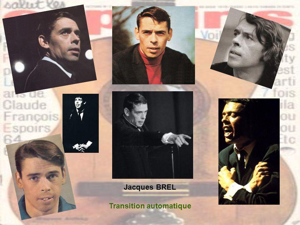 Jacques BREL Transition automatique