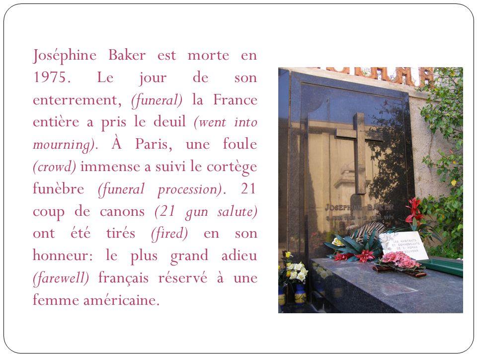 Joséphine Baker est morte en 1975.