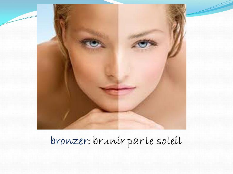 bronzer: brunir par le soleil