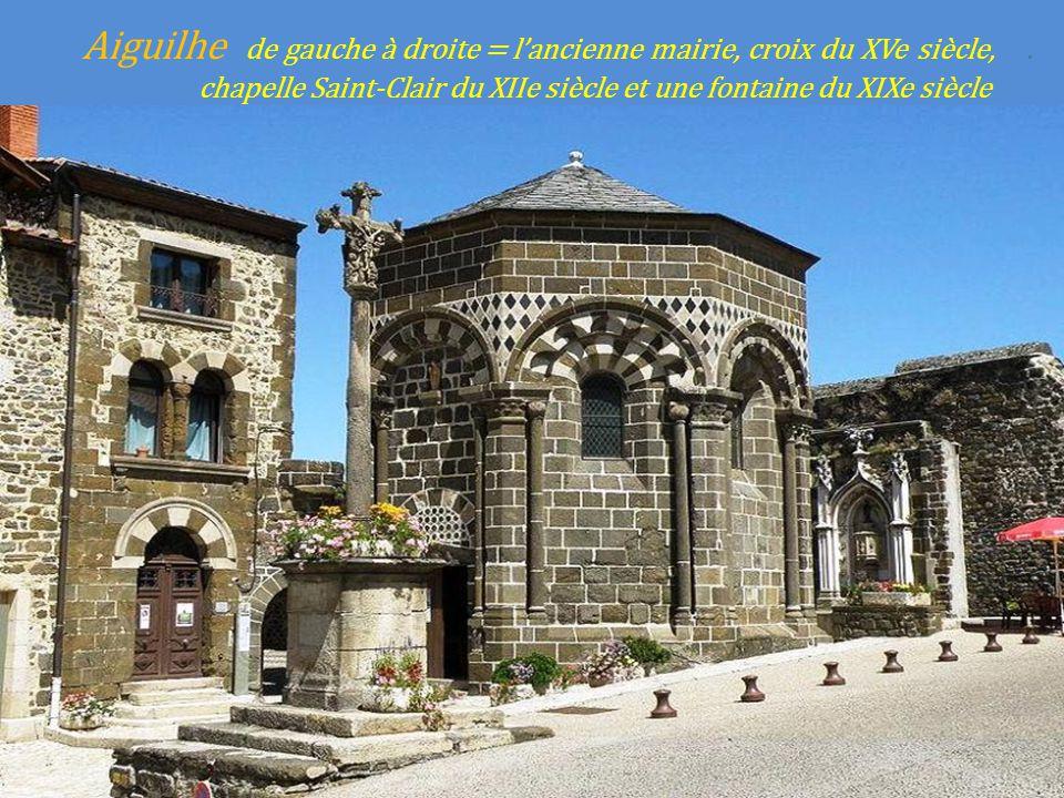 Aiguilhe de gauche à droite = lancienne mairie, croix du XVe siècle,..