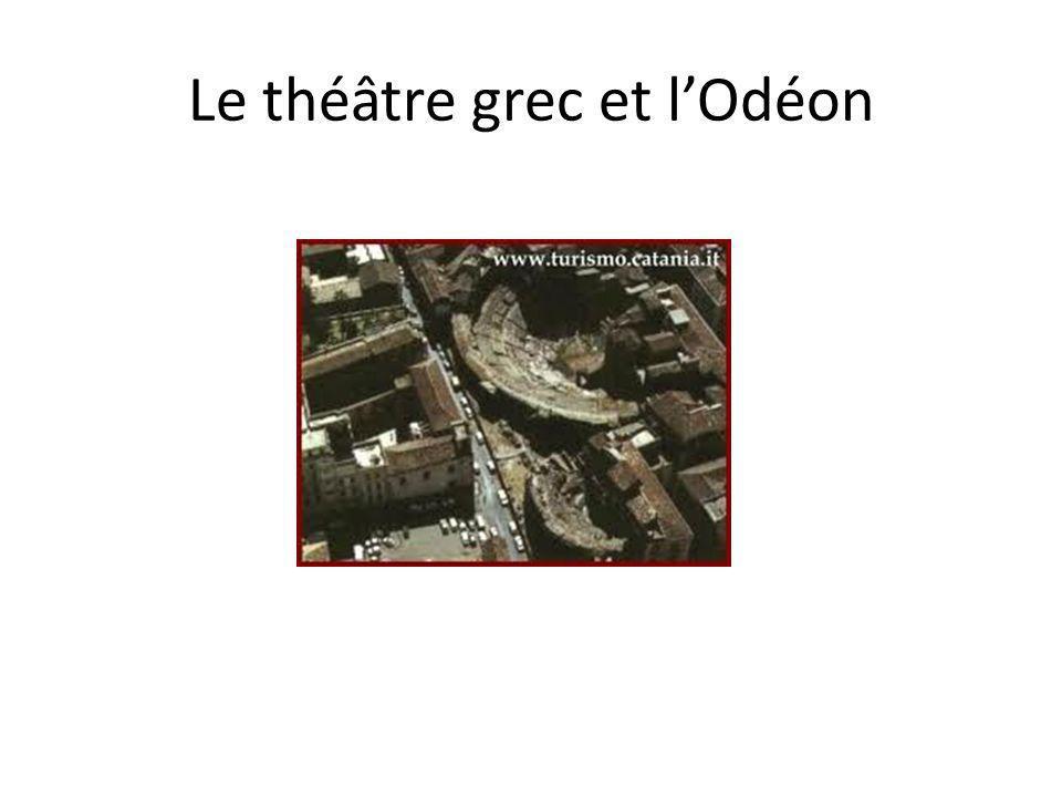 Le théâtre grec et lOdéon