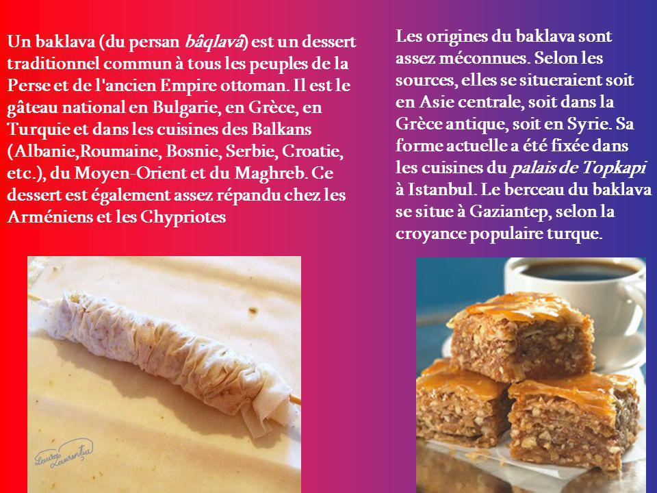 Les origines du baklava sont assez méconnues.