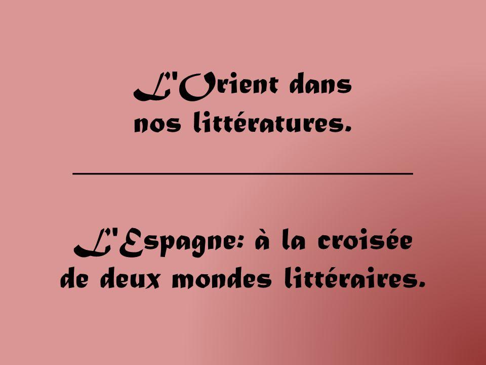 L Orient dans nos littératures.
