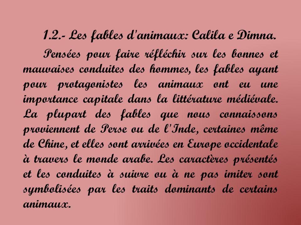 1.2.- Les fables d animaux: Calila e Dimna.
