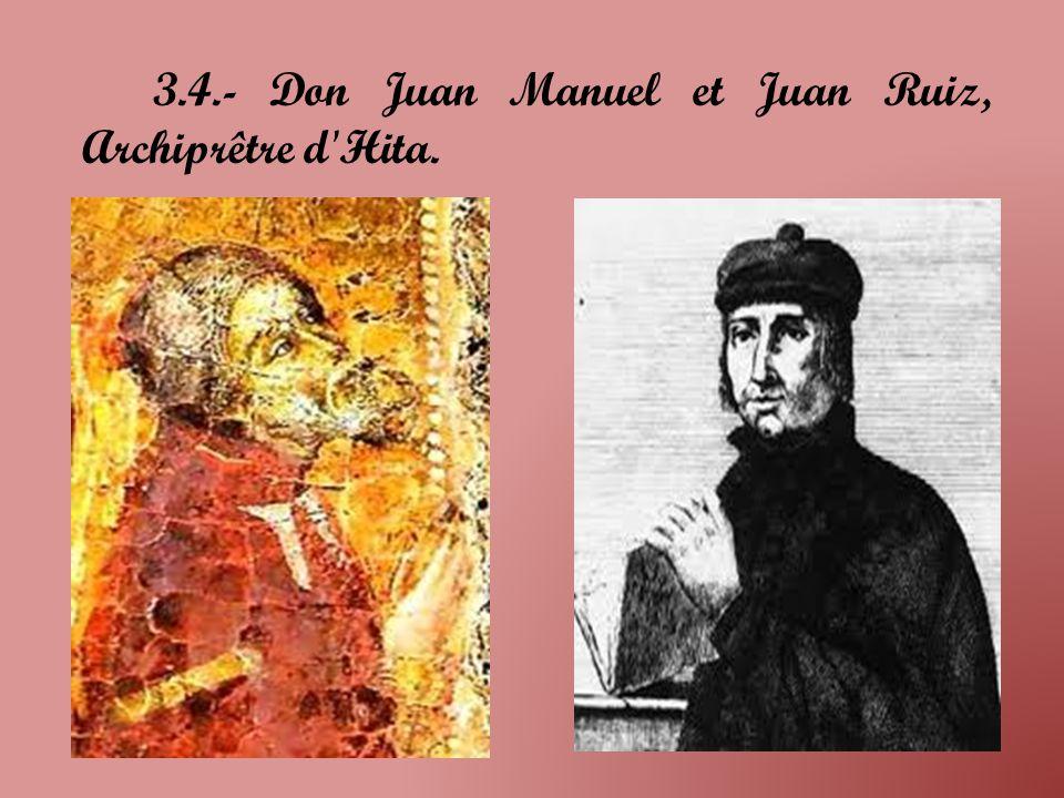 3.4.- Don Juan Manuel et Juan Ruiz, Archiprêtre d Hita.