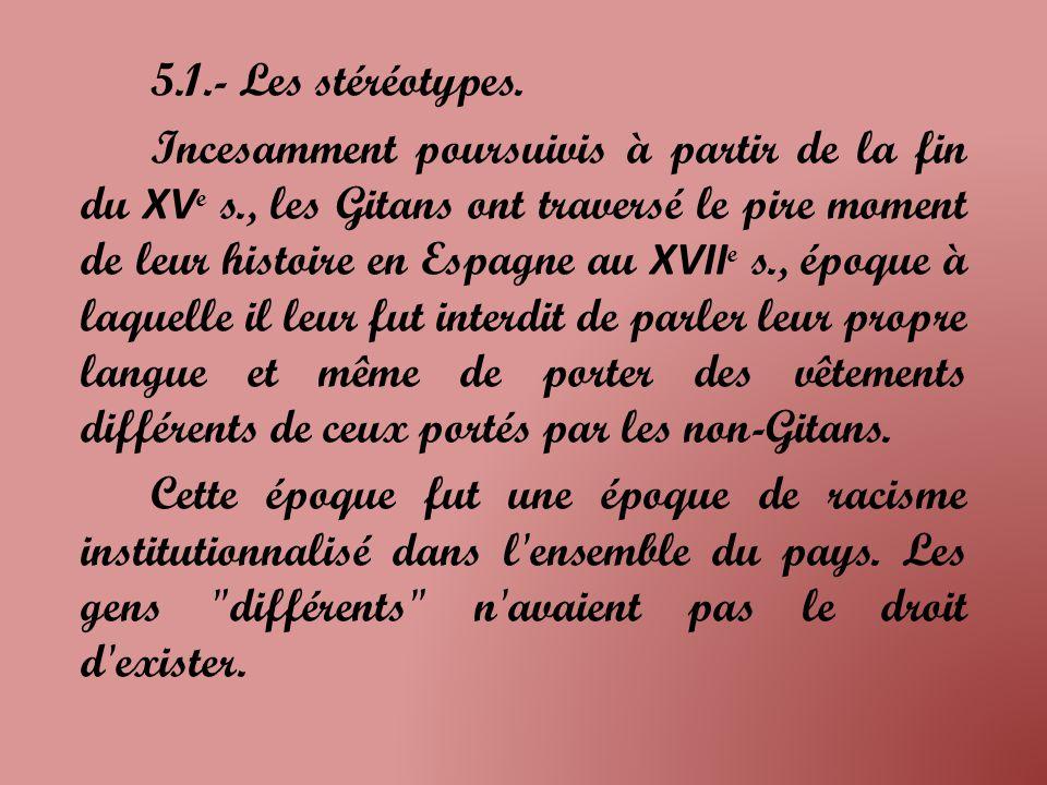 5.1.- Les stéréotypes.