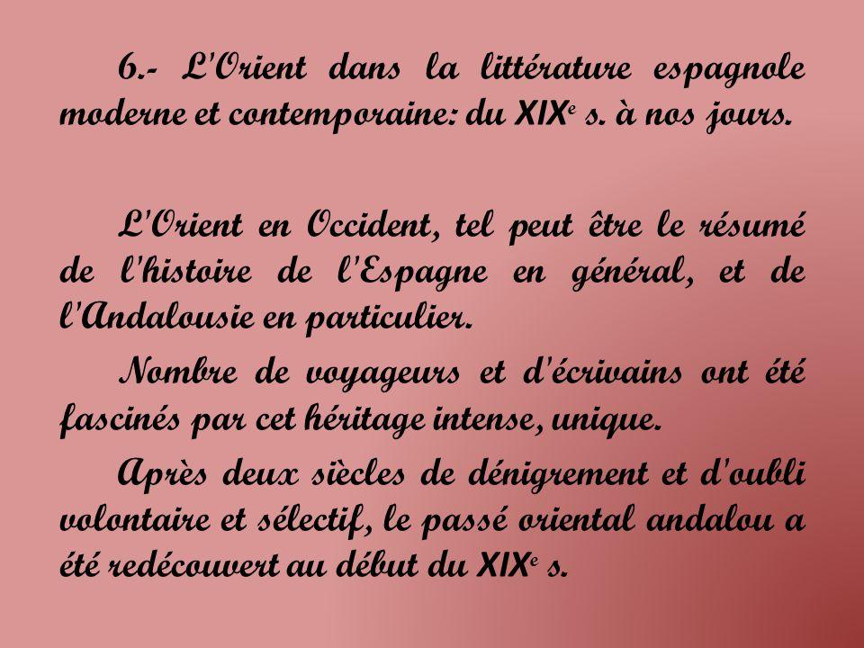 6.- L Orient dans la littérature espagnole moderne et contemporaine: du XIX e s.