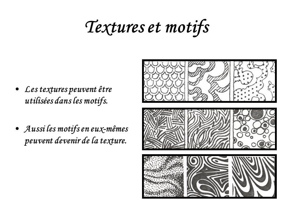 Textures et motifs Les textures peuvent être utilisées dans les motifs. Aussi les motifs en eux-mêmes peuvent devenir de la texture.