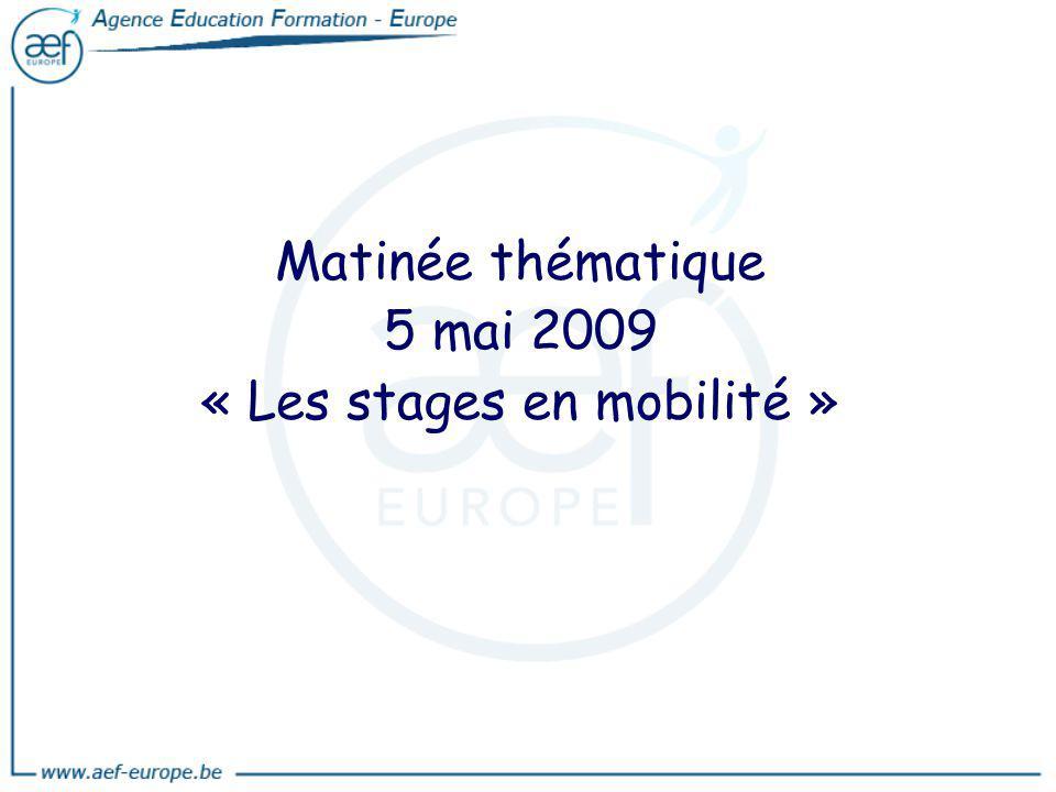 Matinée thématique 5 mai 2009 « Les stages en mobilité »