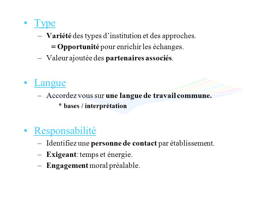 Type –Variété des types dinstitution et des approches.
