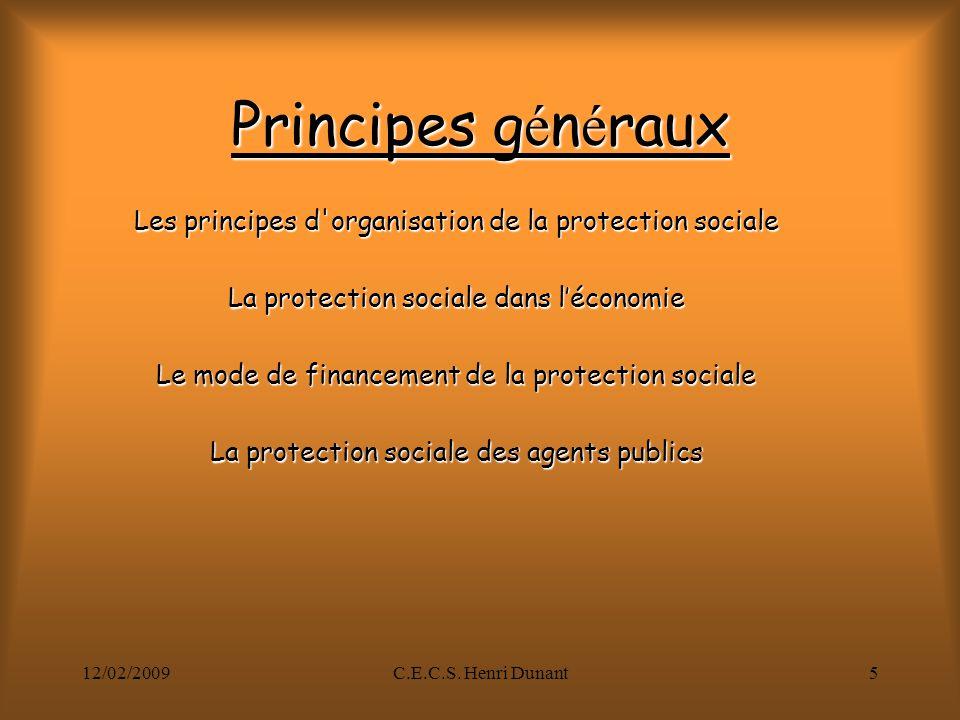 12/02/2009C.E.C.S.Henri Dunant6 Protection sociale.
