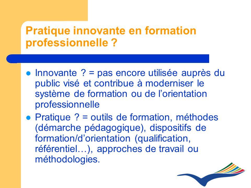 Pratique innovante en formation professionnelle . Innovante .