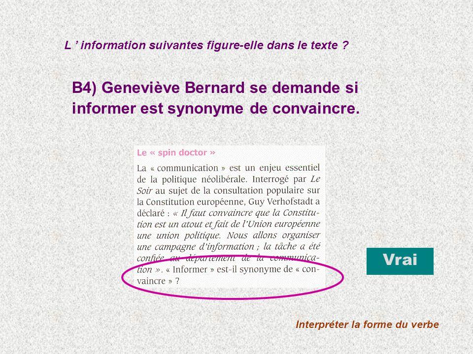 B4) Geneviève Bernard se demande si informer est synonyme de convaincre.