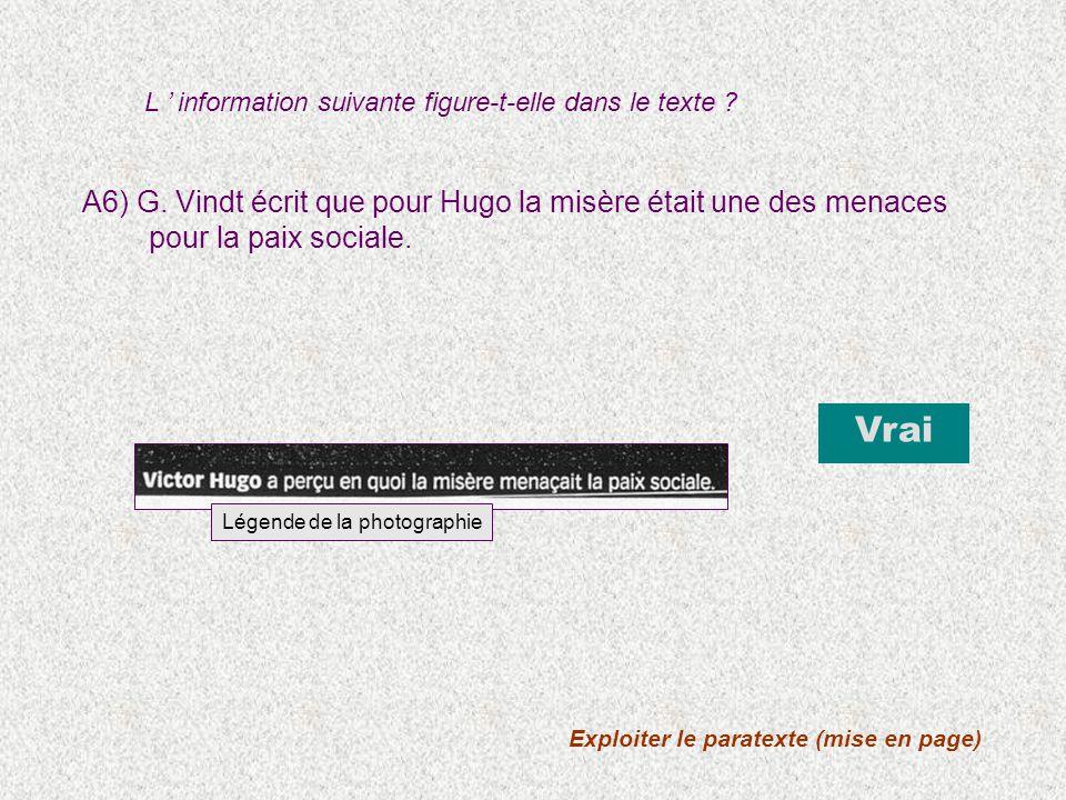 B2) Victor Hugo intervient dans son siècle comme les philosophes analytiques du 18 e siècle.