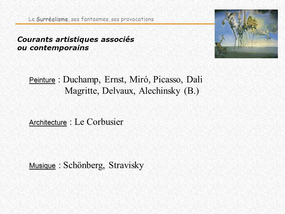 Courants artistiques associés ou contemporains Architecture Architecture : Le Corbusier Musique Musique : Schönberg, Stravisky Peinture Peinture : Duc