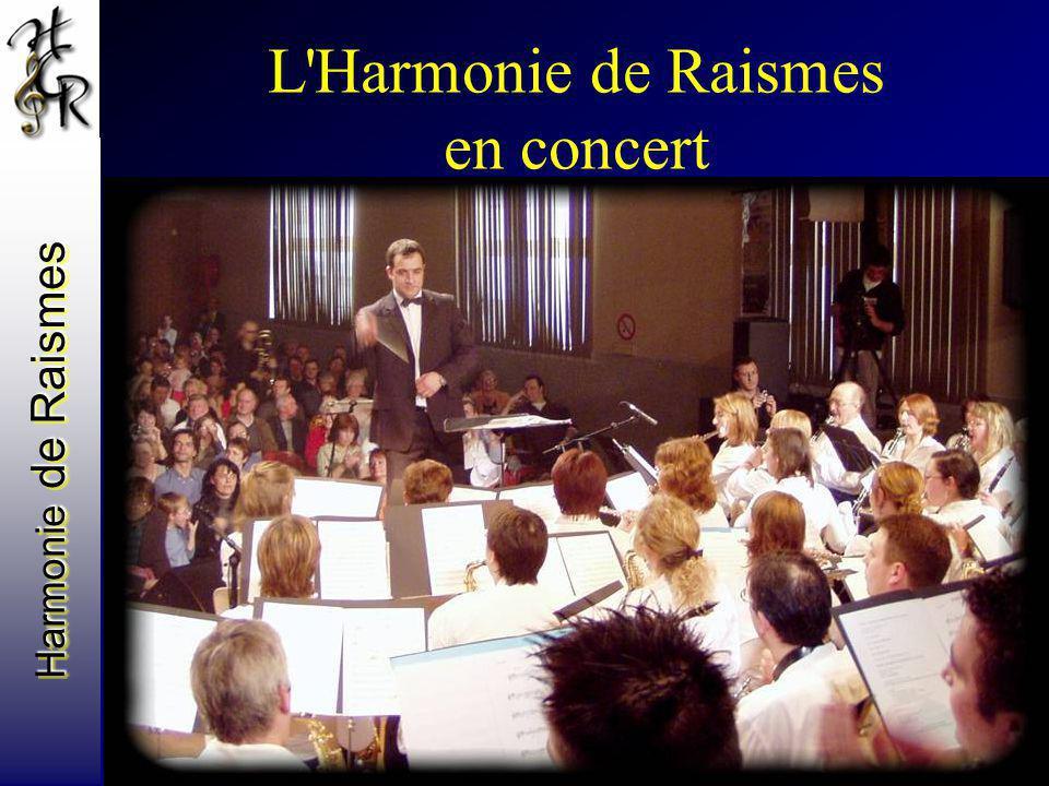 Harmonie de Raismes L'Harmonie de Raismes en concert