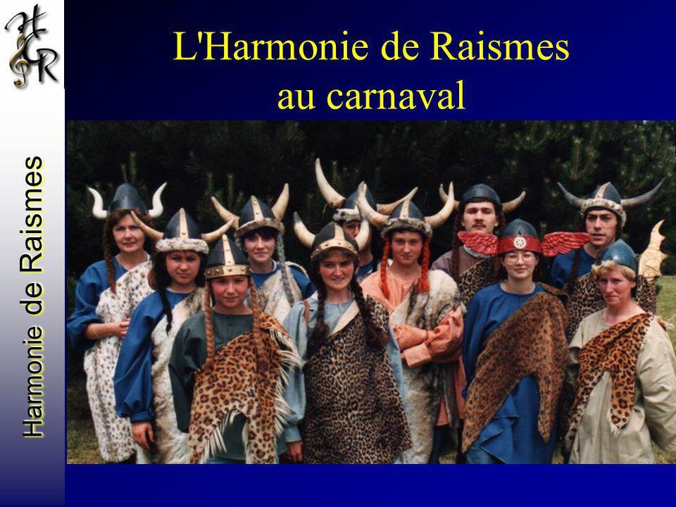 Harmonie de Raismes L'Harmonie de Raismes au carnaval