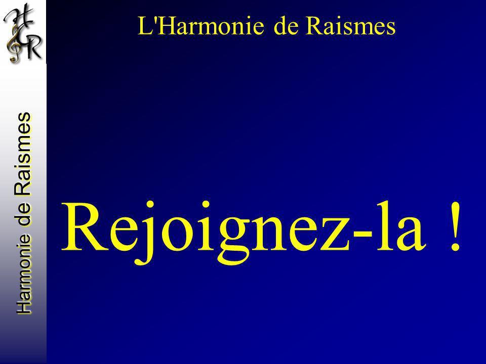 Harmonie de Raismes L'Harmonie de Raismes Rejoignez-la !