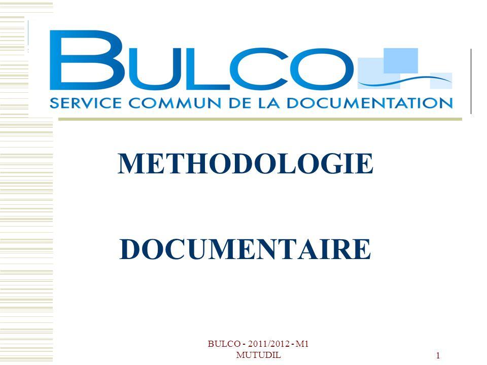 BULCO - 2011/2012 - M1 MUTUDIL 1 METHODOLOGIE DOCUMENTAIRE