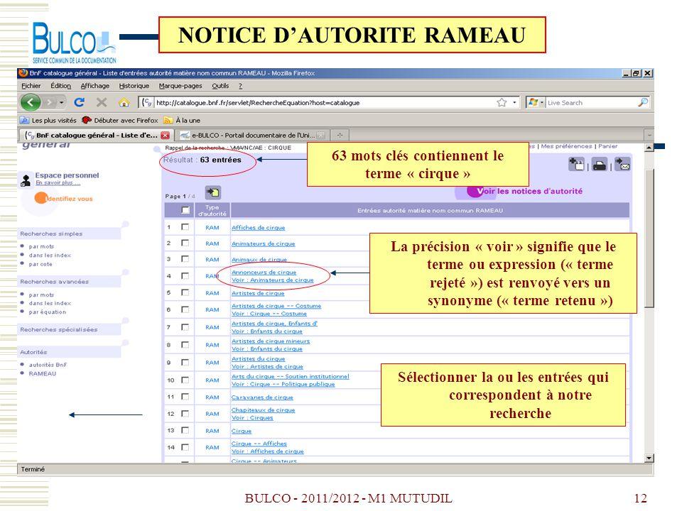 BULCO - 2011/2012 - M1 MUTUDIL12 63 mots clés contiennent le terme « cirque » Sélectionner la ou les entrées qui correspondent à notre recherche NOTIC