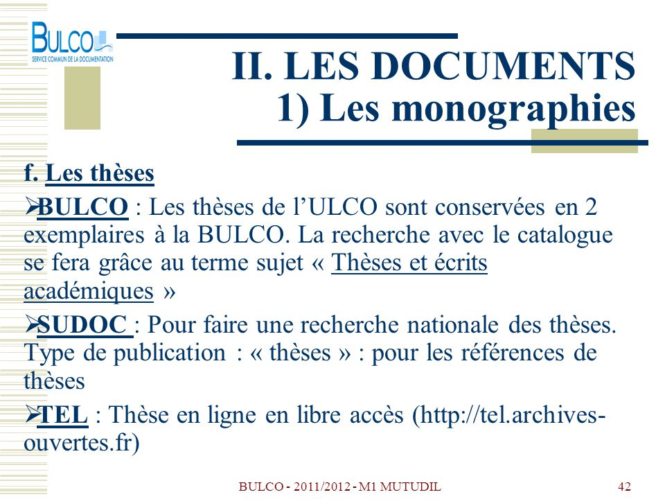 BULCO - 2011/2012 - M1 MUTUDIL43 II.LES DOCUMENTS 1) Les monographies g.