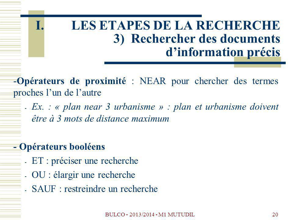 BULCO - 2013/2014 - M1 MUTUDIL20 -Opérateurs de proximité : NEAR pour chercher des termes proches lun de lautre - Ex. : « plan near 3 urbanisme » : pl