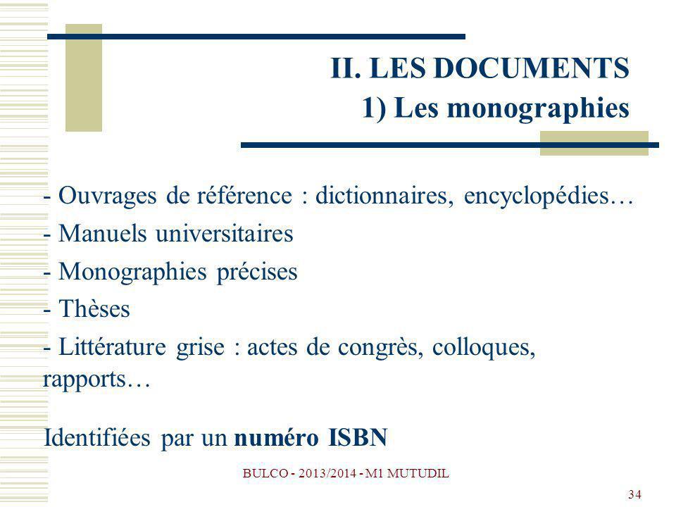 BULCO - 2013/2014 - M1 MUTUDIL 34 - Ouvrages de référence : dictionnaires, encyclopédies… - Manuels universitaires - Monographies précises - Thèses -
