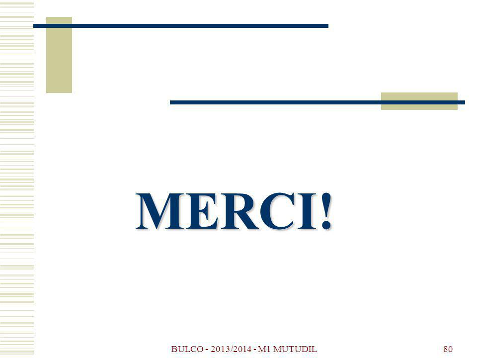 BULCO - 2013/2014 - M1 MUTUDIL80 MERCI!