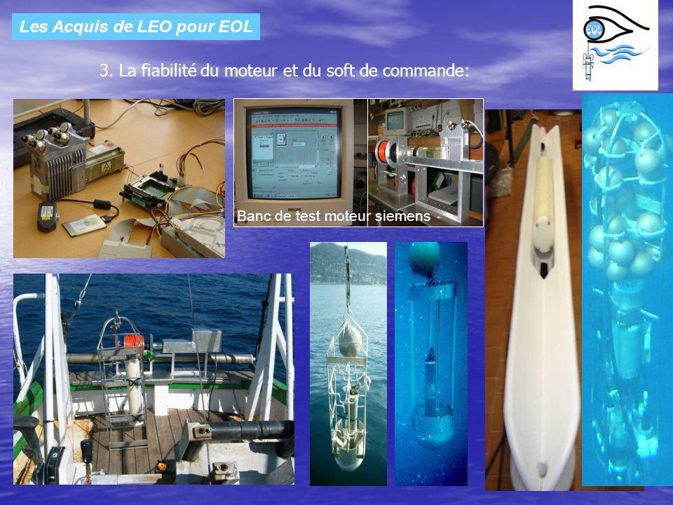 Les Acquis de LEO pour EOL 3. La fiabilité du moteur et du soft de commande: Banc de test moteur siemens