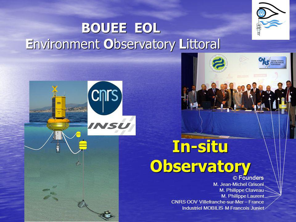 BOUEE EOL Environment Observatory Littoral In-situ Observatory © Founders M. Jean-Michel Grisoni M. Philippe Claveau M. Philippe Laurent CNRS OOV Vill