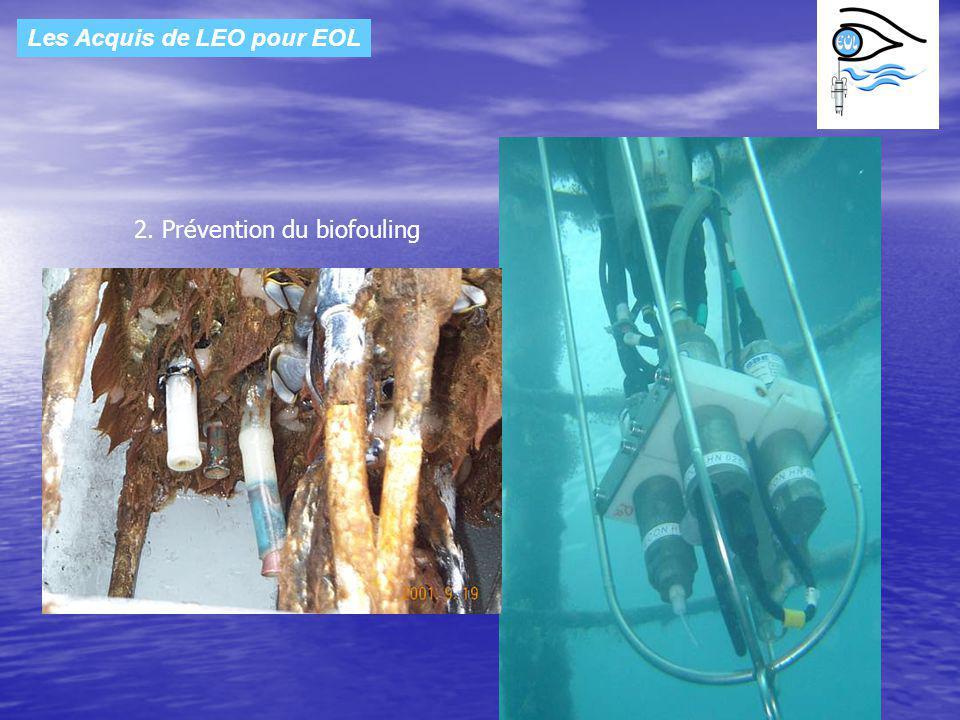 Les Acquis de LEO pour EOL 2. Prévention du biofouling Après plus de trois ans en mer les capteurs de la bathysonde ont été envoyés pour étalonnage au