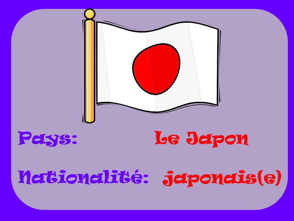 Le Japon japonais(e) Pays: Nationalité: