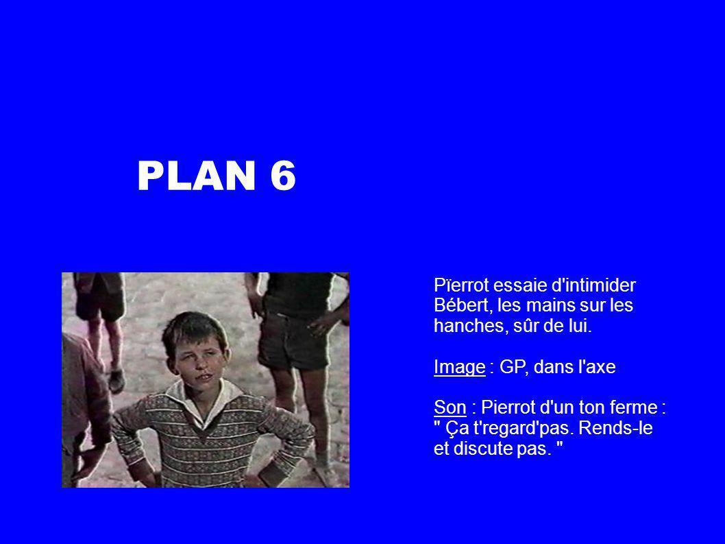 PLAN 6 Pïerrot essaie d intimider Bébert, les mains sur les hanches, sûr de lui.