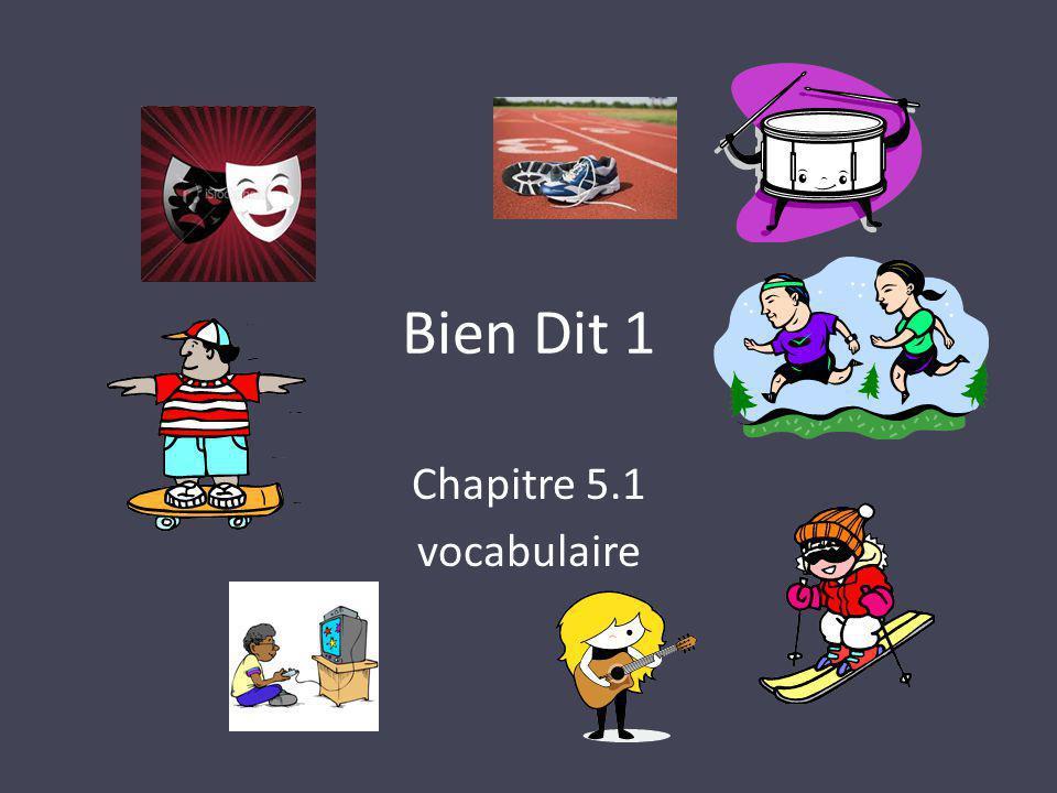 Bien Dit 1 Chapitre 5.1 vocabulaire