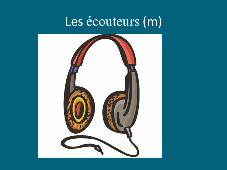Les écouteurs (m)