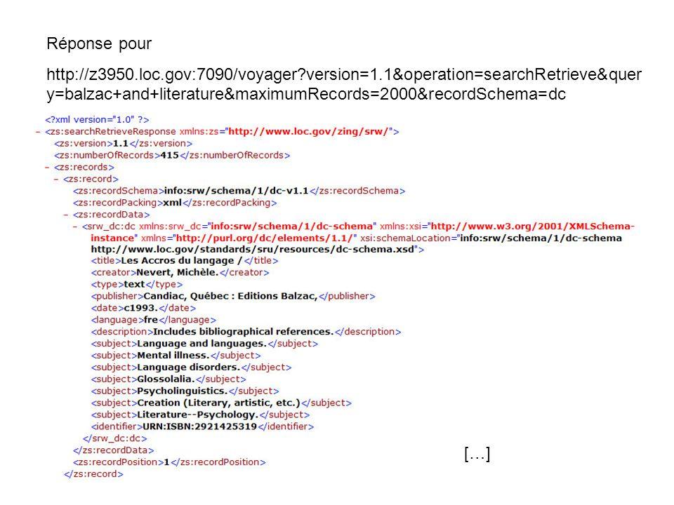 Réponse pour http://z3950.loc.gov:7090/voyager?version=1.1&operation=searchRetrieve&quer y=balzac+and+literature&maximumRecords=2000&recordSchema=dc [