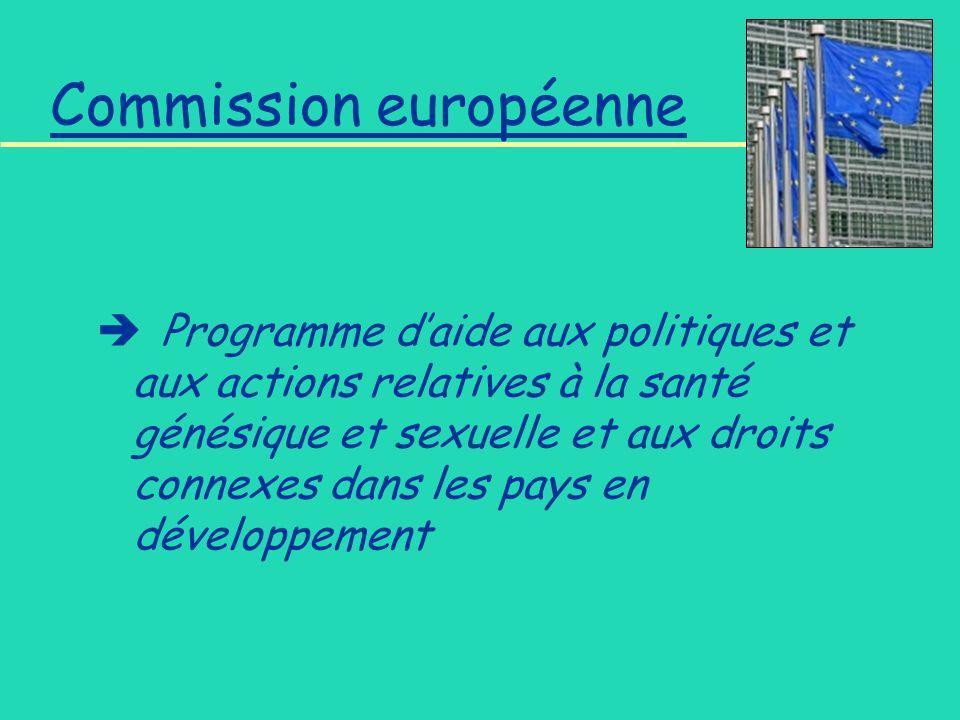Commission européenne Programme daide aux politiques et aux actions relatives à la santé génésique et sexuelle et aux droits connexes dans les pays en développement