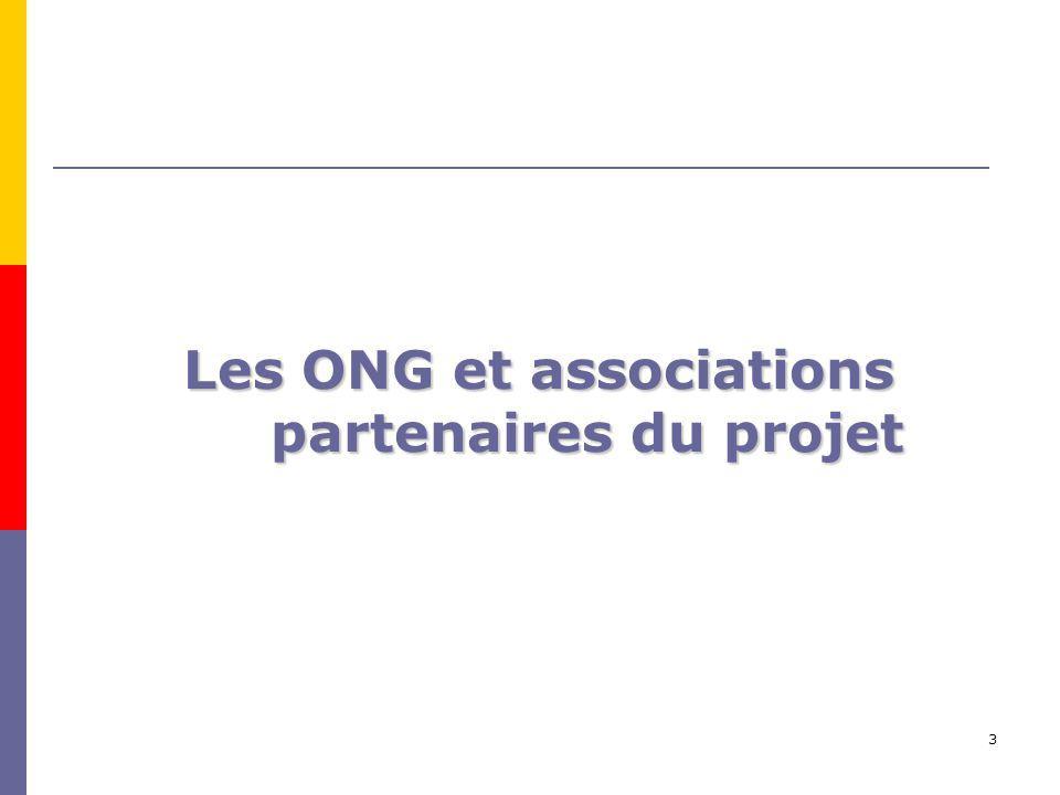 3 Les ONG et associations partenaires du projet