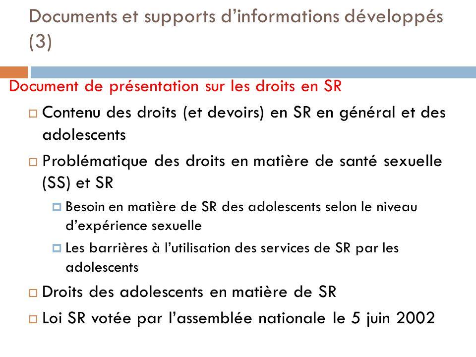Documents et supports dinformations développés (3) Document de présentation sur les droits en SR Contenu des droits (et devoirs) en SR en général et d