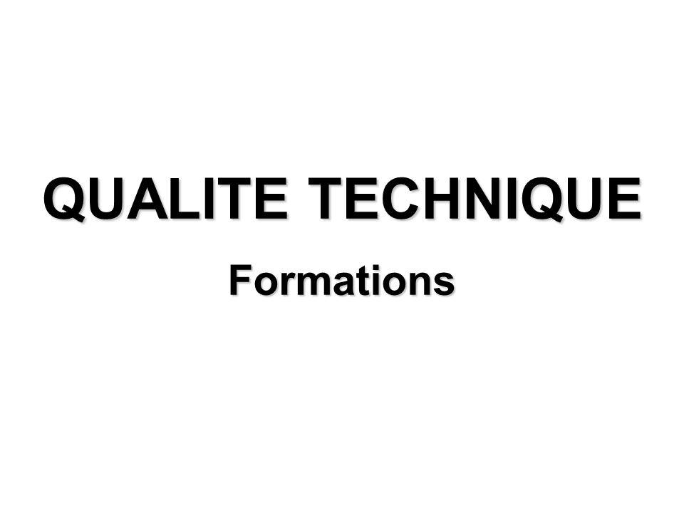 QUALITE TECHNIQUE Formations