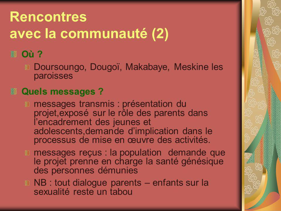 Rencontres avec la communauté (2) Où .